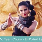 Ek Do Teen Chaar Lyrics Ek Paheli Leela 2015