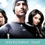 Ishq Ka Kalma Lyrics dhan-dhana-dhan-goal-2007