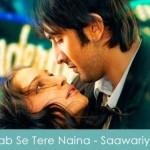 Jab Se Tere Naina Lyrics - Saawariya 2007