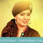 Jutti Kasuri Lyrics Harshdeep Kaur 2015