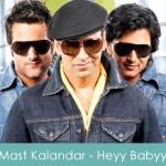 Mast Kalandar Lyrics - Heyy Babyy 2007