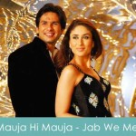Mauja Hi Mauja Lyrics Mika Singh - Jab We Met 2007