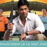Maula Mere Le Le Meri Jaan Lyrics Chak De India 2007
