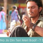 Na Jis Din Teri Meri Baat Lyrics Traffic Signal 2007