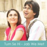 Tum Se Hi Lyrics Mohit Chauhan - Jab We Met 2007