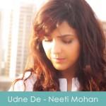 Udne De Lyrics Neeti Mohan 2015