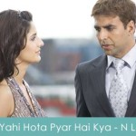 Yahi Hota Pyar Hai Kya Lyrics Namastey London 2007