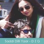 Ye Hai Saddi Dilli Yaar Lyrics Milind Gaba 2015