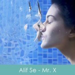 alif se lyrics - mr x 2015