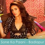 sone ka paani lyrics - badlapur 2015