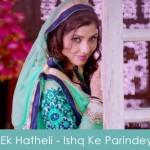 Ek Hatheli Lyrics - Ishq Ke Parindey 2015