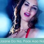 Jaane Do Na, Paas Aao Na Lyrics Kuck Kuch Locha Hai 2015