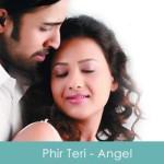 Phir Teri Subah Ban Jaaun Lyrics Angel 2011