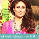Teri Meri Kahaani Lyrics Arijit Singh Gabbar Is Back 2015
