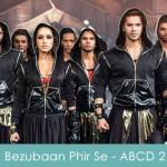 Bezubaan Phir Se Lyrics - ABCD 2 2015