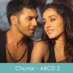 Chunar Lyrics Arijit Singh - ABCD 2 2015