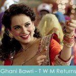 Ghani Bawri Lyrics Jyoti Nooran Tanu Weds Manu Returns 2015