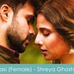 Hasi Lyrics Female Hamari Adhuri Kahani 2015