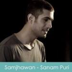 Samjhawan Lyrics - Sanam Puri 2015