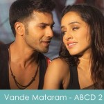 Vande Mataram Lyrics Ek Tera Naam Hai Saacha ABCD 2 2015
