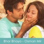 Bhor Bhayo Lyrics Osman Mir - Bezubaan Ishq 2015