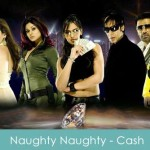 Naughty Naughty Lyrics - Cash 2007