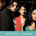 Qatil Lyrics - Raqeeb 2007