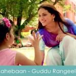 Sahebaan Lyrics - Guddu Rangeela 2015