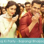 Aaj Ki Party Lyrics Mika Singh - Bajrangi Bhaijaan 2015