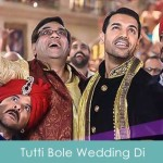 Tutti Bole Wedding Di Lyrics Meet Bros Anjjan - Welcome Back 2015