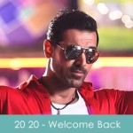 20 20 Lyrics - Welcome Back 2015