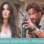 Saware Lyrics (Arijit Singh) - Phantom 2015