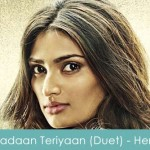 Yadaan Teriyaan Lyrics (Duet) - Hero 2015