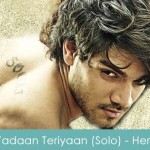 Yadaan Teriyaan Lyrics Rahat Fateh Ali Khan - Hero 2015