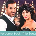 welcome back lyrics - title song 2015