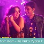 Bam Bam Lyrics - Kis Kisko Pyaar Karoon 2015