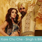 Dil Kare Chu Che Lyrics - Singh Is Bliing 2015