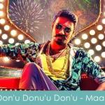 Don'u Donu'u Don'u Lyrics - Maari 2015