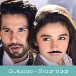 Gulaabo Lyrics Vishal Dadlani - Shaandaar 2015