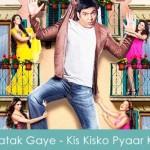 Hum Toh Yaaro Latak Gaye Lyrics Kapil Sharma - Kis Kisko Pyaar Karoon 2015