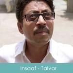 Insaaf Lyrics Irfan Khan - Talvar 2015