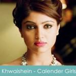 Khwaishein Lyrics Arijit Singh - Calender Girls 2015