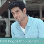 Kora Kagaz Tha Lyrics - Sanam Puri 2015