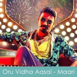 Oru-Vidha-Aasai-Lyrics---Maari-2015