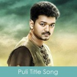 Puli Title Song Lyrics 2015