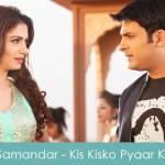 Samandar Main Lyrics Jubin Nautiyal - Kis Kisko Pyaar Karoon 2015