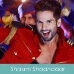 Shaam Shaandaar Lyrics Title Song 2015 Amit Trivedi
