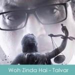 Woh Zinda Hai Lyrics Rekha Bhardwaj - Talvar 2015