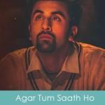 Agar Tum Saath Ho lyrics Arijit Singh & Alka Yagnik - Tamasha 2015