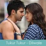 Tukur Tukur Lyrics Arijit Singh - Dilwale 2015